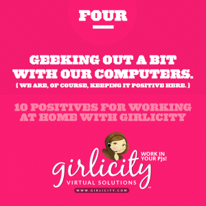 04-Ten-Positives-for-Working-at-Home-with-Girlicity