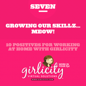 07-Ten-Positives-for-Working-at-Home-with-Girlicity